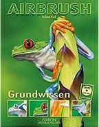 Airbrush Grundwissen ( incl. dvd )